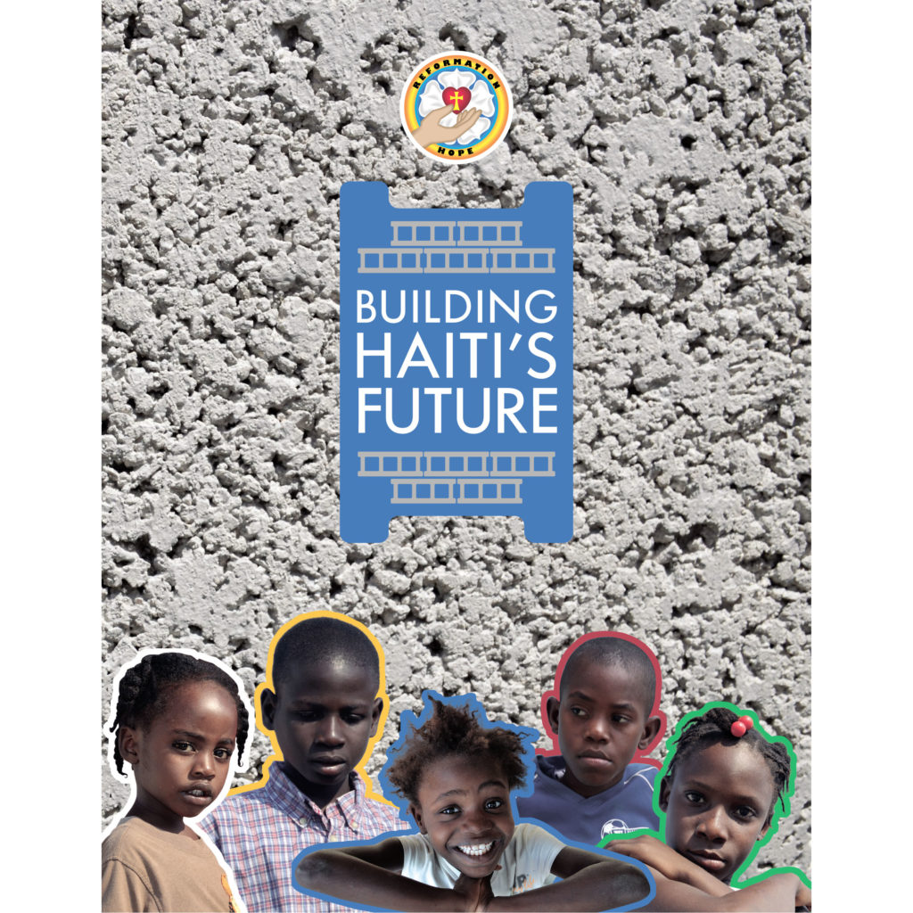 Reformation Hope Brochure Cover--Building Haiti's Future